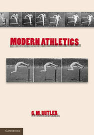 Modern Athletics by G M Butler