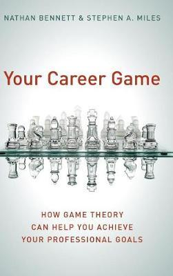 Your Career Game by Nathan Bennett