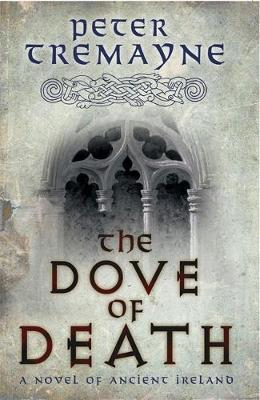 The Dove of Death (Sister Fidelma Mysteries Book 20) by Peter Tremayne image