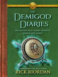 The Demigod Diaries by Rick Riordan