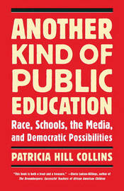 Another Kind Of Public Education by Patricia Hill Collins image