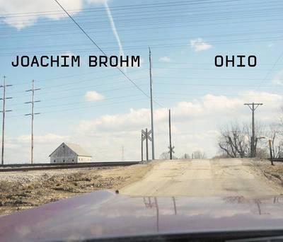 Joachim Brohm: Ohio: Fotografien 1983-1984 by Joachim Brohm