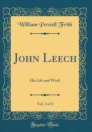 John Leech, Vol. 2 of 2 by William Powell Frith image