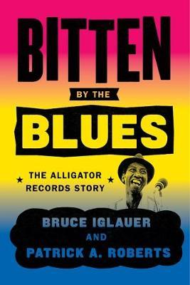 Bitten by the Blues by Bruce Iglauer image