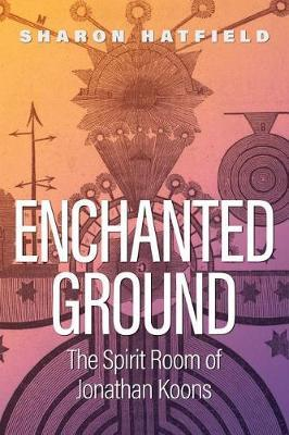 Enchanted Ground by Sharon Hatfield