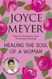 Healing the Soul of a Woman by Joyce Meyer image