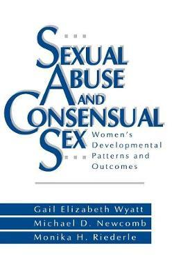 Sexual Abuse and Consensual Sex by Monika Riederle