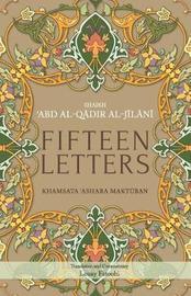 Fifteen Letters by 'Abd Al-Qadir Al-Jilani