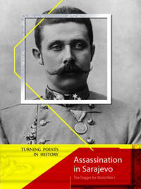 Assassination in Sarajevo by Stewart Ross image