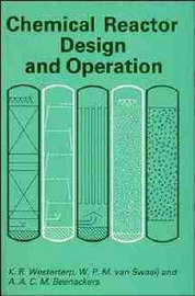 Chemical Reactor Design and Operation by K.Roel Westerterp image