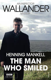 The Man Who Smiled: Kurt Wallander by Henning Mankell image