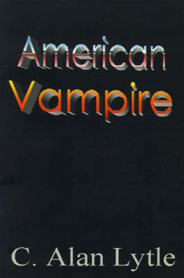 American Vampire by C. Alan Lytle image