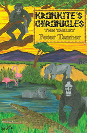 Kronkite's Chronicles by Peter Tanner image