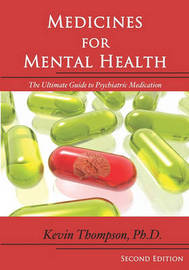 Medicines for Mental Health by Kevin Thompson Phd
