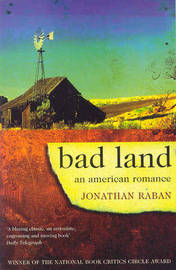 Bad Land by Jonathan Raban image