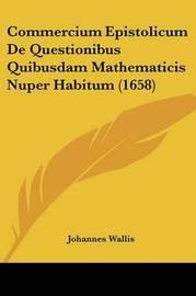 Commercium Epistolicum De Questionibus Quibusdam Mathematicis Nuper Habitum (1658) image