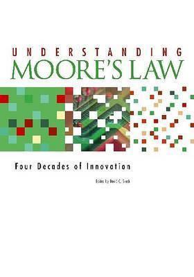 Understanding Moore's Law