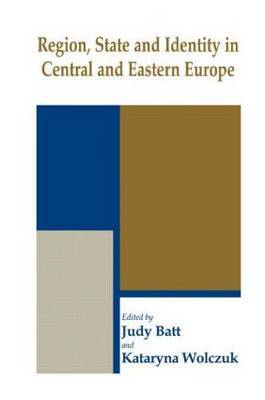 Region, State and Identity in Central and Eastern Europe image