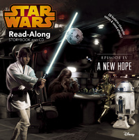 Star Wars: A New Hope Read-Along Storybook and CD by Disney Book Group
