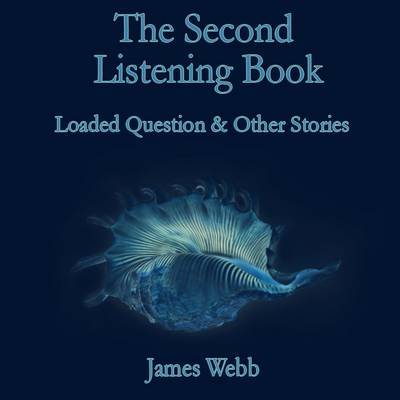 The Second Listening Book by James Webb image