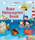 Busy Helicopter by Fiona Watt