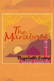 The Marabout by Elizabeth Evans