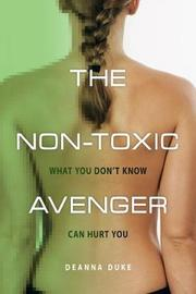 The Non-Toxic Avenger by Deanna Duke