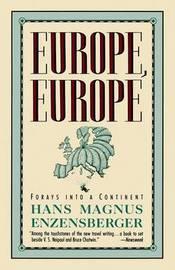 Europe Europe by Hans Magnus Enzensberger