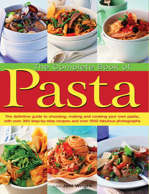 Complete Book of Pasta by Jeni Wright image