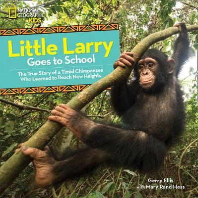 Little Larry Goes to School by Gerry Ellis