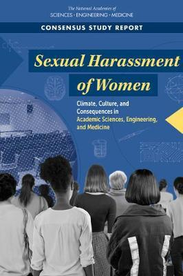 Sexual Harassment of Women by National Academies of Sciences Engineering, and Medicine