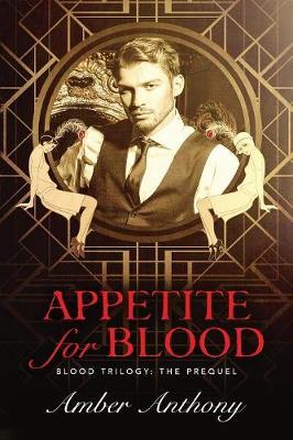 Appetite for Blood by Amber Anthony