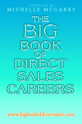 The Big Book of Direct Sales Careers: WWW.Bigbookofdirectsales.com by Michelle McGarry image