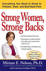 Strong Women: Everything You Need to Know to Prevent, Treat, and Beat Back Pain by Miriam E. Nelson image