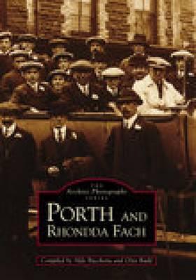 Porth and Rhondda Fach by Glynn Rudd