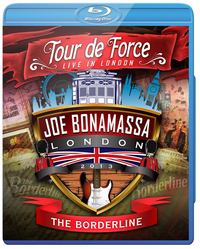 Joe Bonamassa Tour De Force: Live In London - The Borderline - Power Trio Jam on Blu-ray