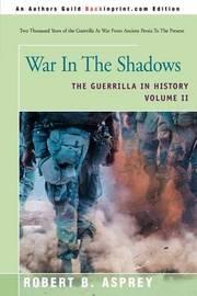 War in the Shadows by Robert B Asprey image