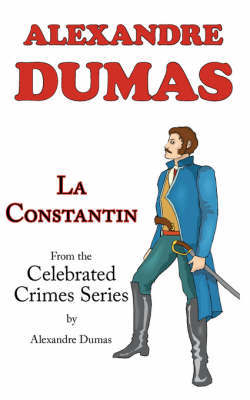 La Constantin (from Celebrated Crimes) by Alexandre Dumas image