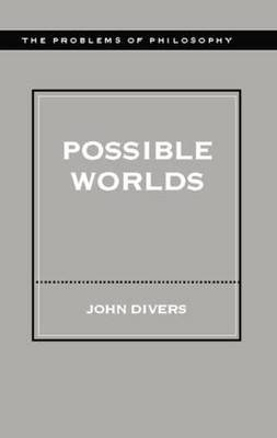 Possible Worlds by John Divers