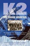 K2 the Savage Mountain by Charles S. Houston