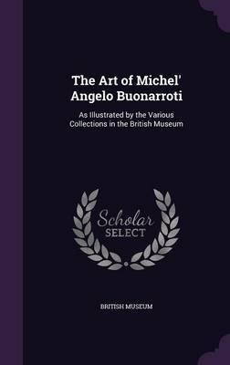 The Art of Michel' Angelo Buonarroti image