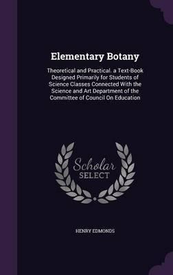 Elementary Botany by Henry Edmonds image