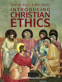Introducing Christian Ethics by Samuel Wells image