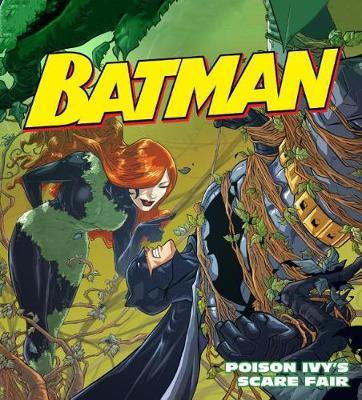 Poison Ivy's Scare Fair by Donald Lemke