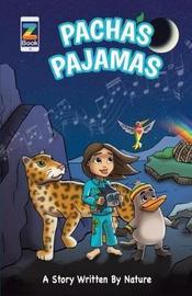 Pacha's Pajamas by Aaron Ableman