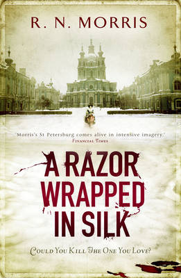 A Razor Wrapped in Silk by R.N. Morris image