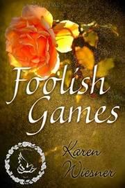 Foolish Games by Karen Wiesner image