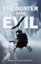 Encounter With Evil by Eileen, Denham