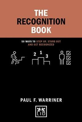 The Recognition Book by Paul F. Warriner