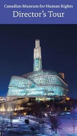 Canadian Museum for Human Rights, Winnipeg by John Young